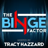 The Binge Factor Podcast
