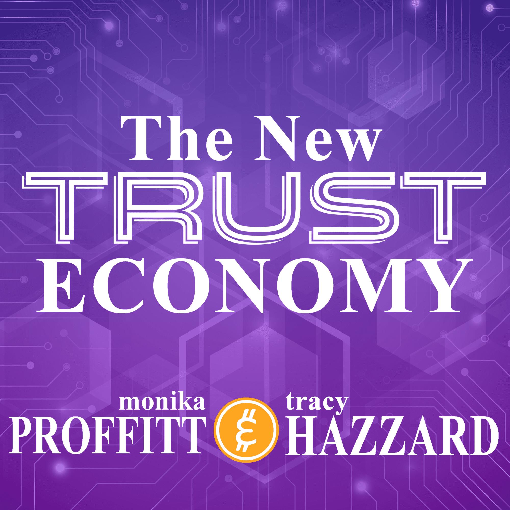 The New Trust Economy Podcast