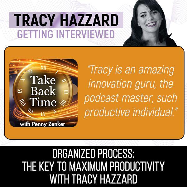 Maximum Productivity   Tracy Hazzard   Take Back Time with Penny Zenker