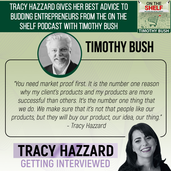 Best Advice To Entrepreneurs   Tracy Hazzard   On The Shelf with Timothy Bush