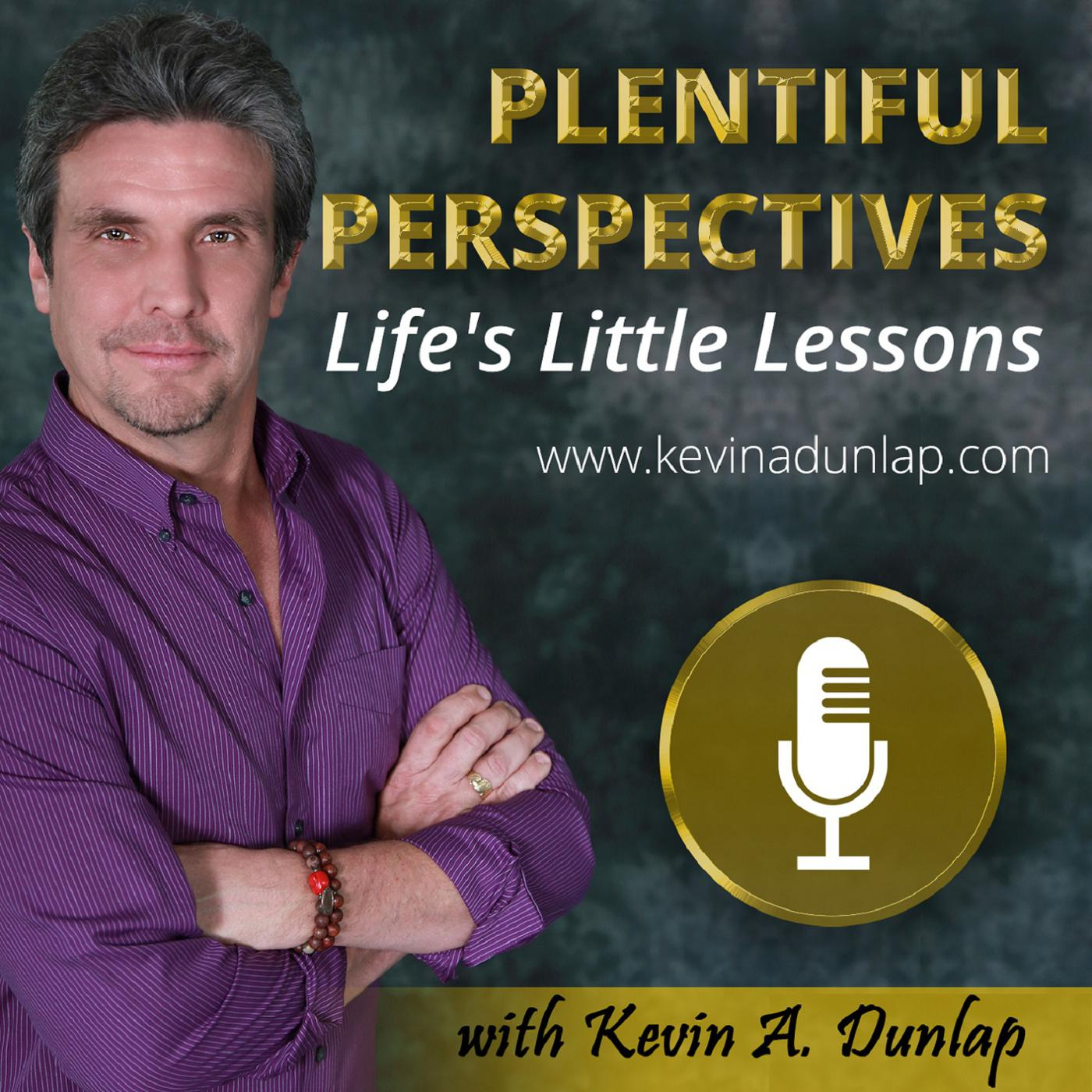 Product Launch | Tracy Hazzard | Plentiful Perspectives Podcast with Kevin A. Dunlap
