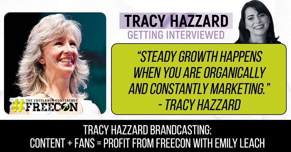 Brandcasting Formula   Tracy Hazzard   FreeCon with Emily Leach