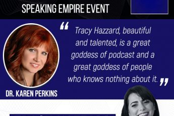 Starting A Podcast | Tracy Hazzard | Speaking Empire Event with Dr. Karen Perkins