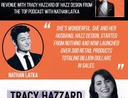 Design Business | Tracy Hazzard | The Top Podcast With Nathan Latka