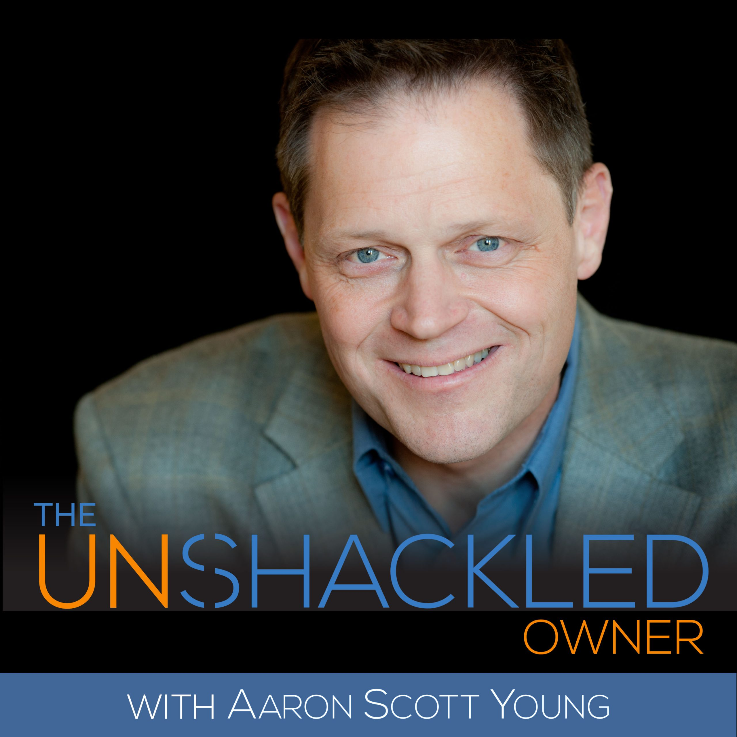 3D Thinking | Tracy Hazzard | The Unshackled Owner Podcast with Aaron Scott Young