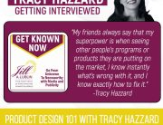 Product Design | Tracy Hazzard | Get Known Now with Jill Lublin
