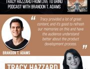 Product Development | Tracy Hazzard | Live To Grind Podcast with Brandon T. Adams